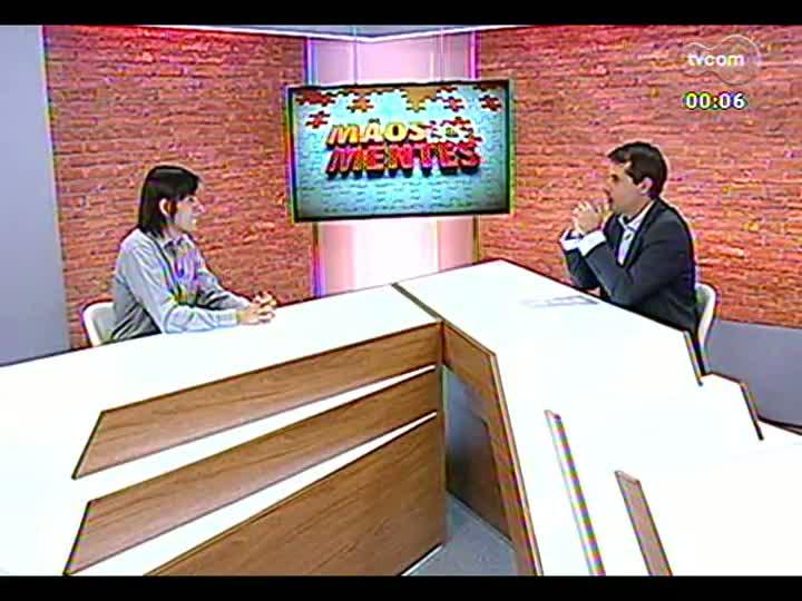 Mãos e Mentes - Diretor da Unidade de Graduação da Unisinos, Gustavo Borba - Bloco 4 - 22/02/2013