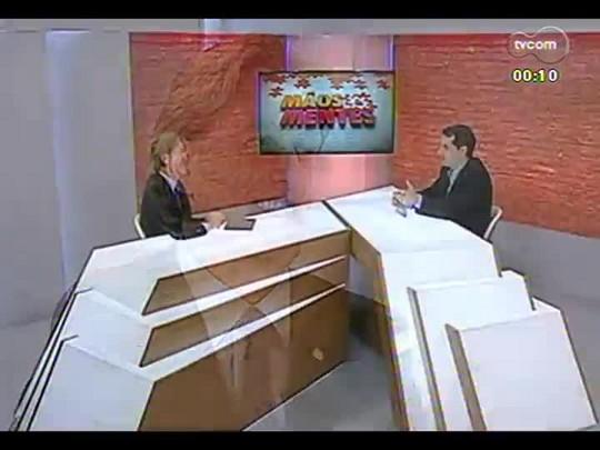 Mãos e Mentes - Diretor regional do Rio Grande do Sul da Abinee, Régis Haubert - Bloco 4 - 12/12/2013