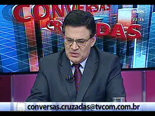 Conversas Cruzadas - Debate sobre os projetos de lei sobre o crime de desordem e sobre terrorismo - Bloco 2 - 12/02/2014