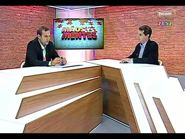Mãos e Mentes - Diretor-geral da rede Intercity de hoteis, Alexandre Gehlen - Bloco 3 - 25/03/2013