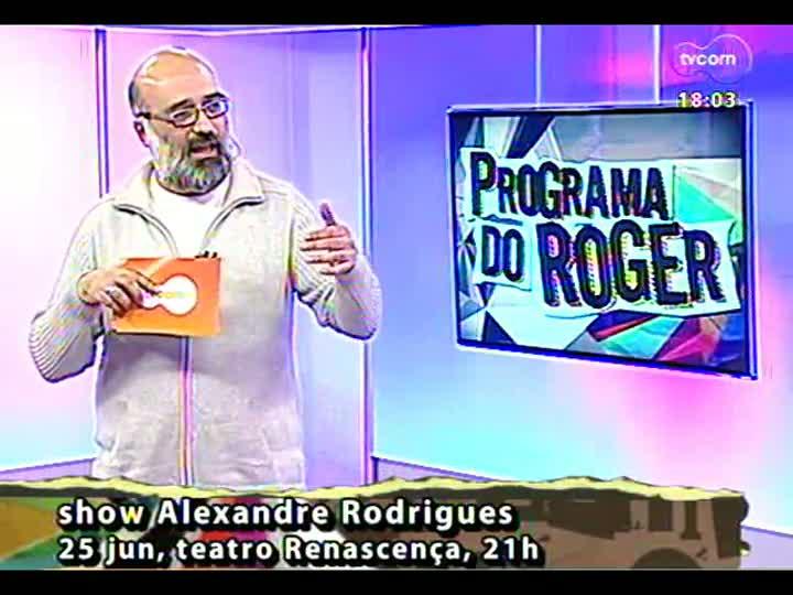 Programa do Roger - Confira a apresentação do compositor e arranjador Alexandre Rodrigues - bloco 2 - 21/06/2013