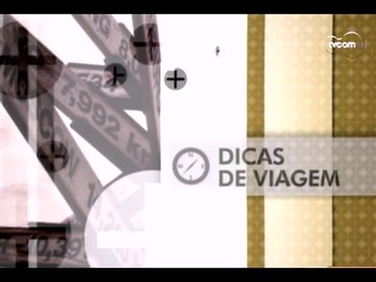 TVCOM Tudo+ - Dicas de viagem - 07/05/14