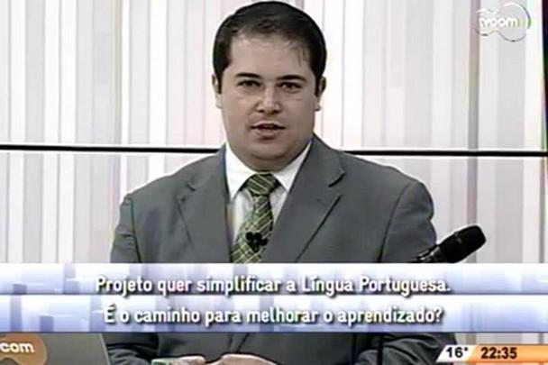 Conversas Cruzadas - Projeto quer simplificar a Língua Portuguesa - 2º Bloco - 24/07/14