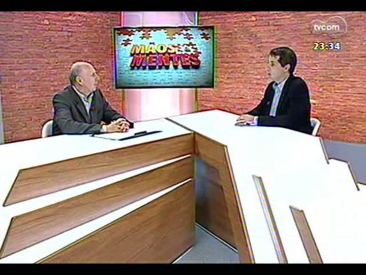 Mãos e Mentes - Presidente da Viação Ouro e Prata Hugo Fleck - Bloco 1 - 01/04/2013