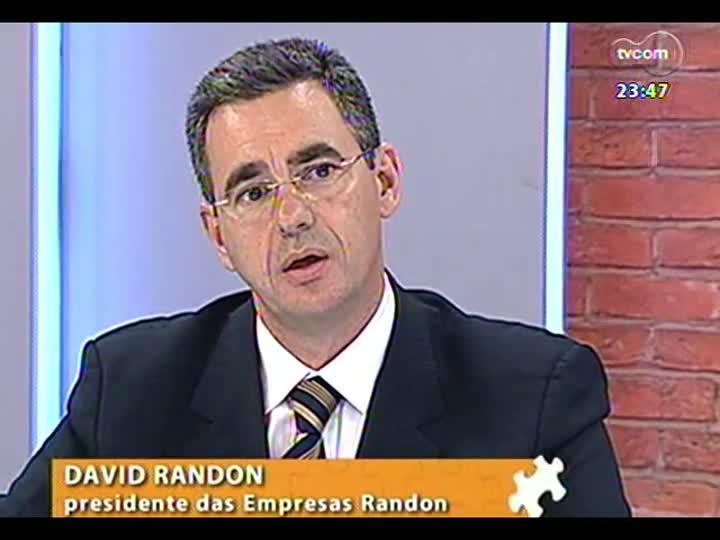 Mãos e Mentes - Engenheiro e presidente das empresas Randon, David Randon - Bloco 2 - 15/04/2013
