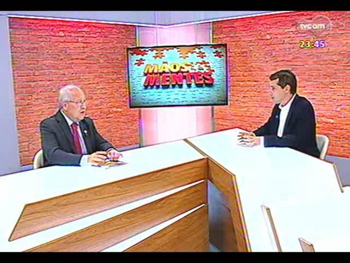 Mãos e Mentes - Reitor da UERGS, Fernando Guaragna - Bloco 2 - 08/02/2013