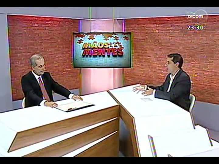 Mãos e Mentes - Presidente do Internacional Sport Club, Giovanni Luigi - Bloco 2 - 01/05/2013