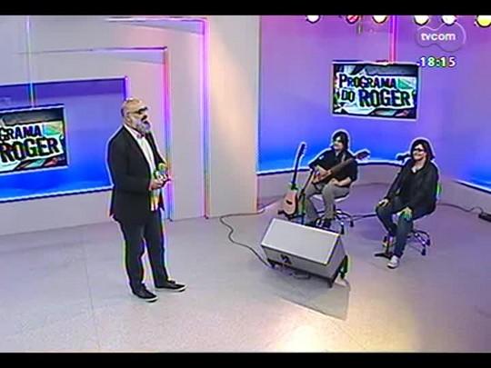 Programa do Roger - Cantora Andrea Perrone - Bloco 4 - 22/05/2014
