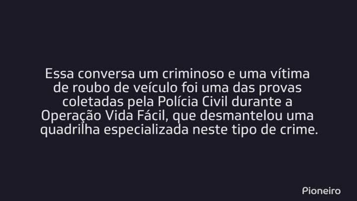 Polícia Civil alerta para vítimas não negociarem com ladrões de carros