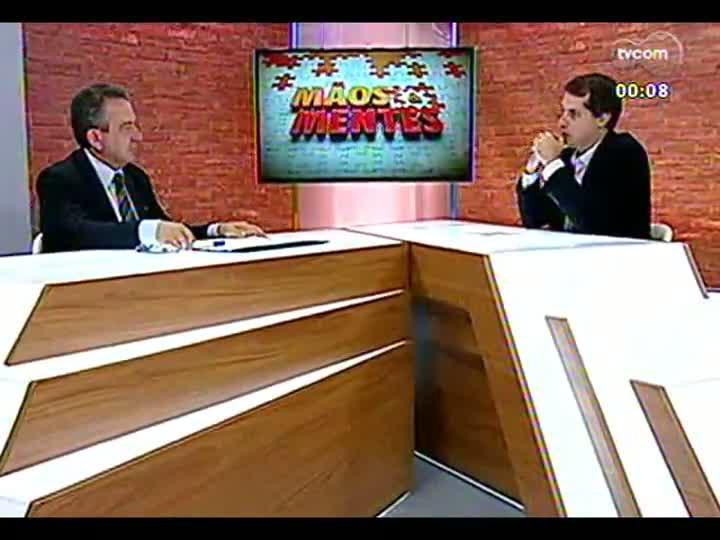 Mãos e Mentes - Secretário de Gestão de Porto Alegre, Urbano Schmitt - Bloco 4 - 09/05/2013