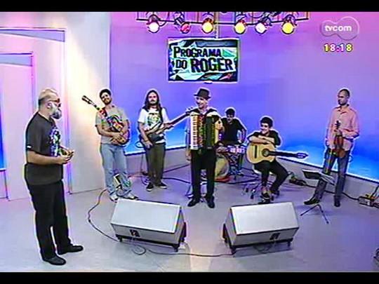 Programa do Roger - Gabriel Romano Gonzalez e Grupo + Clipe cantora, Dom La Lena - Bloco 4 - 12/03/2014