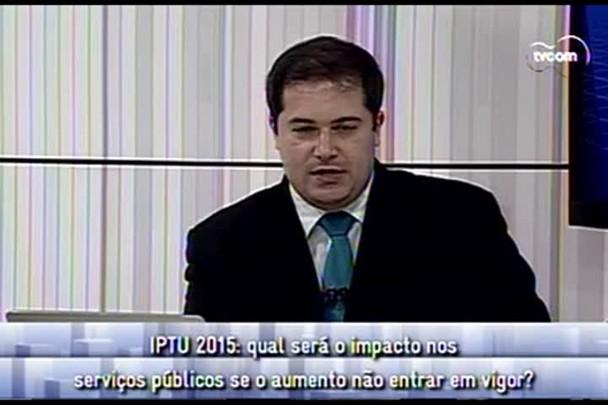 Conversas Cruzadas - Educação e Saúde podem ser afetadas por disputa por reajuste do IPTU - 3°Bloco - 30.1.15