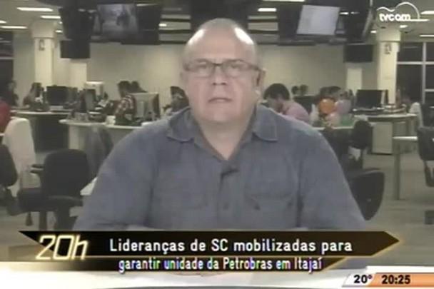 TVCOM 20 Horas - Lideranças de SC mobilizadas para garantir unidade da Petrobras em Itajaí - 23.04.15