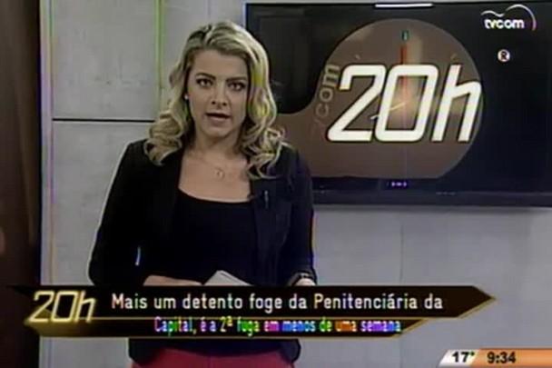 TVCOM 20 Horas - Mais um detento foge da Penitenciária da Capital, é o segundo em uma semana - 20.07.15