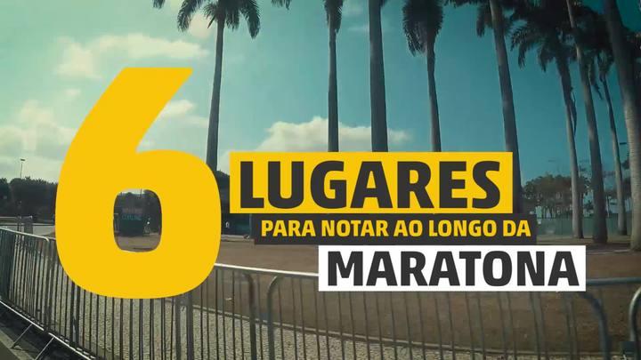 Seis lugares para notar ao longo da maratona
