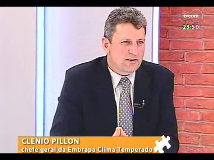 Mãos e Mentes - Pesquisador e chefe da Embrapa Clima Temperado, Clenio Pillon - Bloco 2 - 25/06/2013