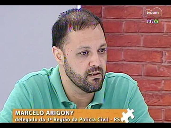 Mãos e Mentes - Delegado responsável pelo inquérito no caso da Boate Kiss, Marcelo Arigony - Bloco 1 - 17/12/2013