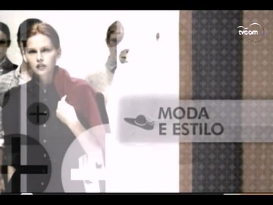 TVCOM Tudo+ - Moda e Estilo - 18/03/14