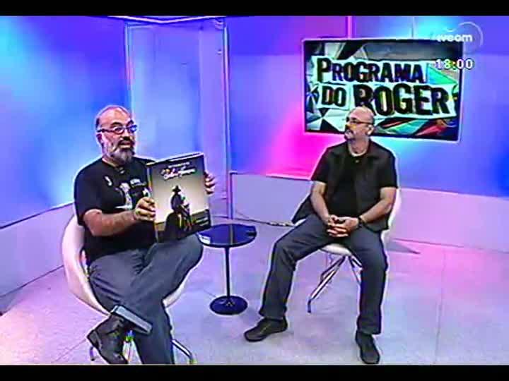 Programa do Roger - Fotógrafo Eurico Salis lança livro sobre o RS - bloco 2 - 01/04/2013