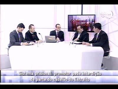 Conversas Cruzadas - Interdição parcial Cadeião do Estreito – 3º bloco – 14/10/2013
