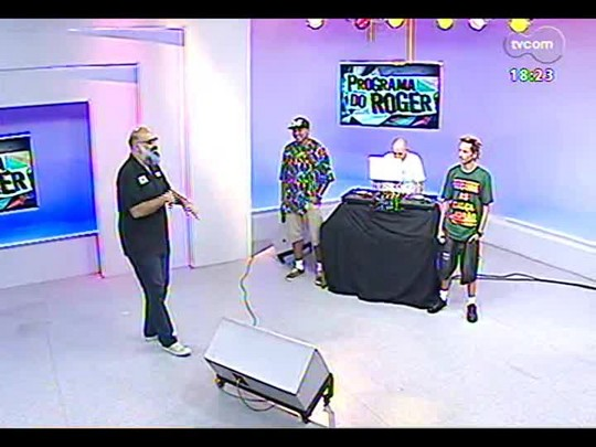 Programa do Roger - Banda Rafuagem - Bloco 4 - 14/03/2014