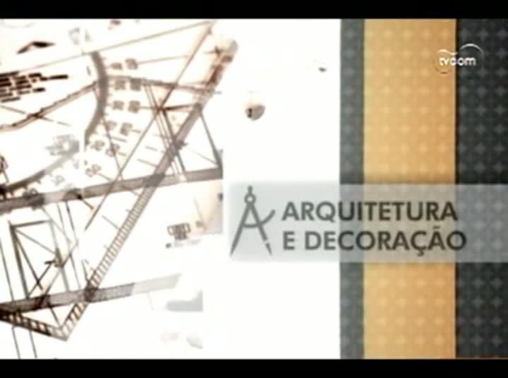 TVCOM Tudo Mais - Quadro Arquitetura e Decoração - 5º Bloco – 28-08-2013