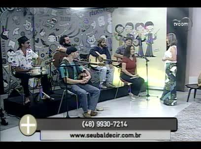 TVCOM Tudo Mais - Banda Seu Baldecir - 4º bloco - 16/10/2013