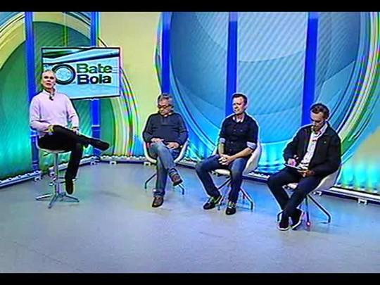Bate Bola - A dupla Gre-Nal na rodada do Campeonato Brasileiro - Bloco 1 - 18/05/2014