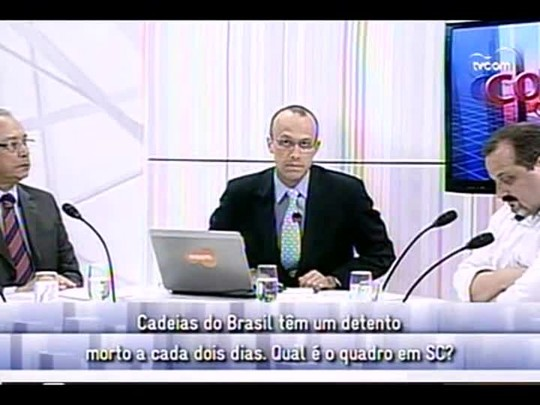 Conversas Cruzadas - 2o bloco - Sistema prisional - 10/01/2014