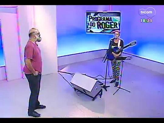 Programa do Roger - Cantora Laura Finochiaro - Bloco 4 - 27/01/2014