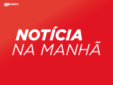 Notícia na Manhã 23/02/18 Sexta