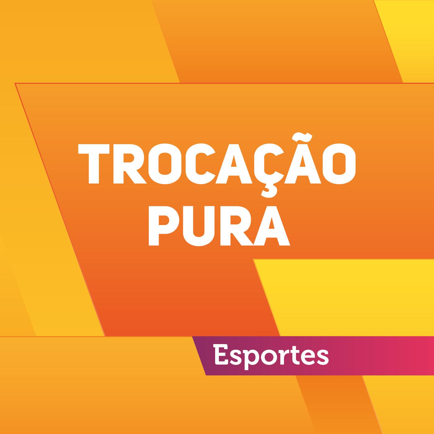 Trocação Pura – 05/08/2017